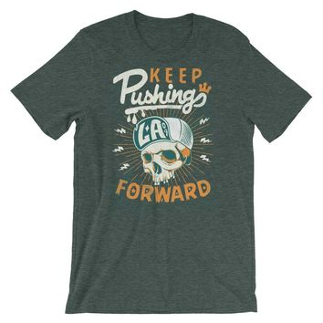 Keep Pushing Forward Short-Sleeve Unisex T-Shirt