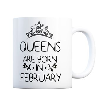 February Birthday Gift Queens Are Born 11 oz Coffee Mug Ceramic Coffee and Tea Cup
