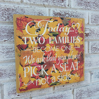 Fall wedding decor, Autumn wedding, October wedding, November Wedding, seating plan, seatig chart, seating signs, pick a seat not a side