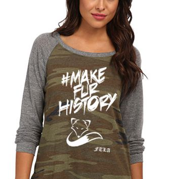 #MakeFurHistory FTLA Apparel  Eco Jersey Camo Wide Neck  Pullover