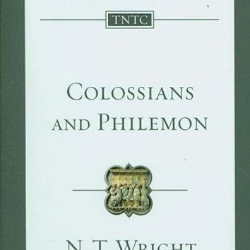 Colossians and Philemon: An Introduction and Commentary (Tyndale New Testament Commentaries)