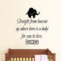 Wall Decals Vinyl Decal Sticker Interior Design Home Mural Dumbo Quote Here Is A Baby For You To Love Girl Boy Kids Nursery Room Decor KT97