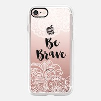 Be Brave II iPhone 7 Capa by Li Zamperini Art | Casetify