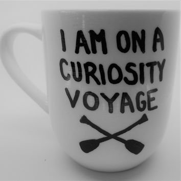 I Am On A Curiosity Voyage Coffee Mug Handmade Stranger Things Dustin Quote Cup