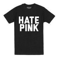 Hate Pink-Unisex Black T-Shirt