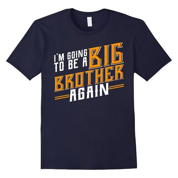 Kids Big Brother again 2018 T-Shirt Boys Promoted to big bro