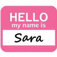 Sara Hello My Name Is Mouse Pad