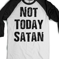 Not Today Satan-Unisex White/Black T-Shirt