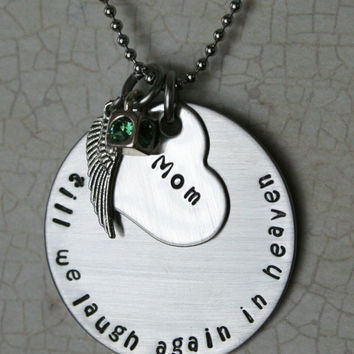 "Personalized Hand Stamped Stainless Steel Memorial Necklace.  ""Till We Laugh Again In Heaven"""