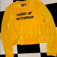 SWEET LORD O'MIGHTY! CHEER UP BUTTERCUP VELVET PULLOVER