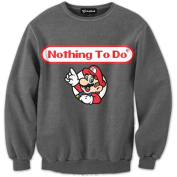 Nothing to Do Crewneck