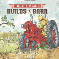 Tractor MAC Builds a Barn Tractor MAC