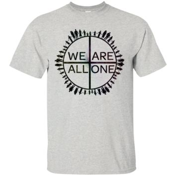 We Are All One Matching Family T-Shirt