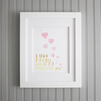 I Love You Movie Quote Poster and Print, Valentine's Day Print, Love Art Print Decor Poster, I Have Always Loved You Quote Art