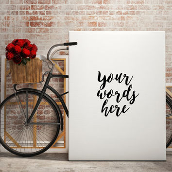 CUSTOM QUOTE typography art custom,instant download,custom poster,best words custom typography,custom wall Your Words Here Custom order