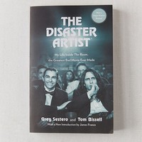 The Disaster Artist By Greg Sestero & Tom Bissell | Urban Outfitters