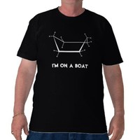 I'm on a boat - dark t-shirt from Zazzle.com