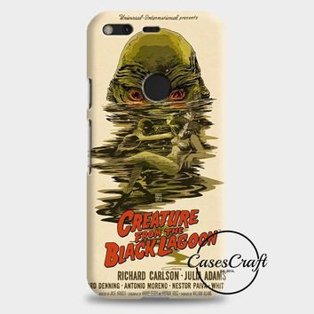 Creature From The Black Lagoon Poster Google Pixel XL Case | casescraft