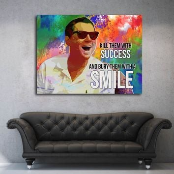 Kill Them With Success And Bury Them With A Smile Motivational Canvas Wall Art