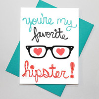 Funny Hipster Valentines Day Card - I love you card