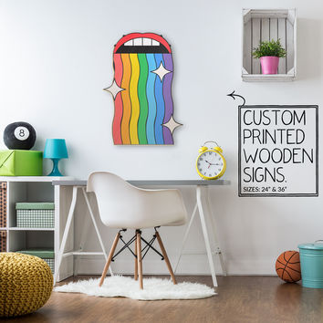 Rainbow Mouth Custom Printed Wood Sign Unique Trendy Game Room
