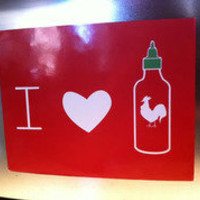 I Love Sriracha Magnet - The Oatmeal