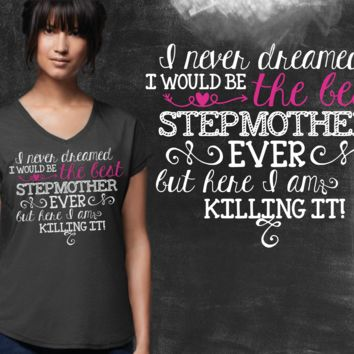 Best Stepmother Ever Graphic T-shirt