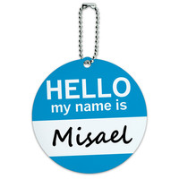Misael Hello My Name Is Round ID Card Luggage Tag