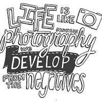 """""""Life is like Photography"""" Quote by samonstage"""