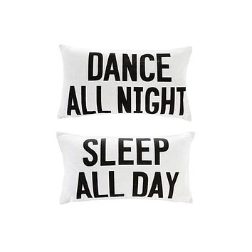 Dance All Night /Sleep All Day Double Sided Pillow
