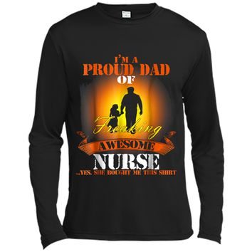 I'm A Proud Dad Of Freaking Awesome Nurse Tshirt