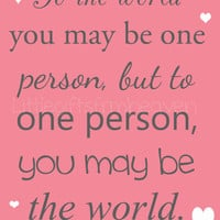 SALE To the world 8x10 quote, To the world canvas quote, Digital file