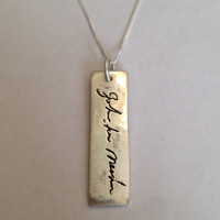 Memorial Jewelry -Your Lost Loved Ones Actual Signature or Message on a Vertical Pendant Made to order