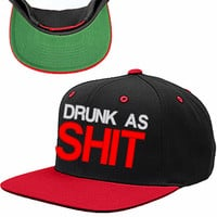 Drunk As Sh*t Snapback Hat