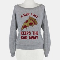 A Slice A Day Keeps The Sad Away