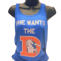 She wants the D denver broncos tshirt with industrys best and new glitter material that wont wash off at all Racer Back Flowy  Tank Top