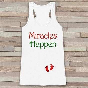 Miracles Happen Tank - Custom Christmas Shirt - Pregnancy Announcement - Christmas Baby Reveal - Womens White Tank Top - Holiday Gift Idea