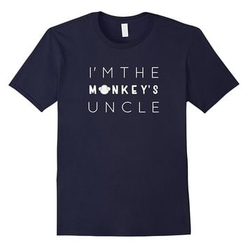 I'm The Monkey's Uncle- Uncle T-shirt- Funny Uncle Gift