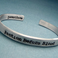 Divergent Inspired - Faction Before Blood - A Double Sided Hand Stamped Aluminum Bracelet