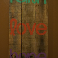 Faith love and hope pallet art