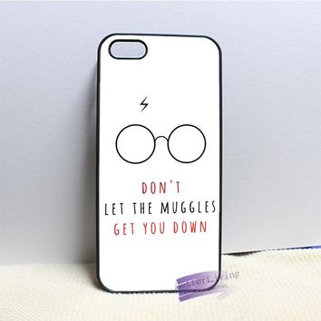 Don't Let The Muggles Get You Down harry potter cell phone case cover for iphone 4 4s 5 5s 5c SE 6 6s plus 7 plus #N2986