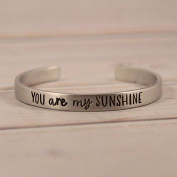 """You are my sunshine"" Hand Stamped Cuff Bracelet"