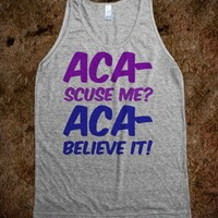 Aca-Scuse Me? #2  - t-shirts/tanks and more