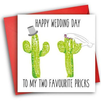 Happy Wedding To My Two Favorite Pricks Funny Happy Wedding Day Card Getting Married Card Engagement Card FREE SHIPPING