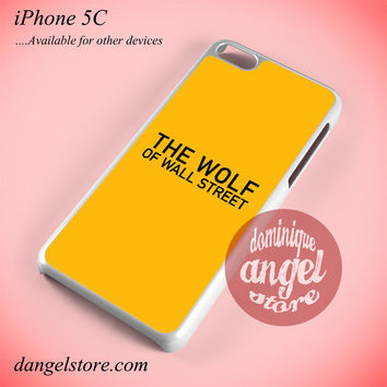 The Wolf Of Wall Street Phone case for iPhone 5C and another iPhone devices