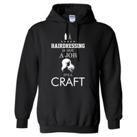 Hairdressing Is Not A Job Its A Craft - Heavy Blend™ Hooded Sweatshirt
