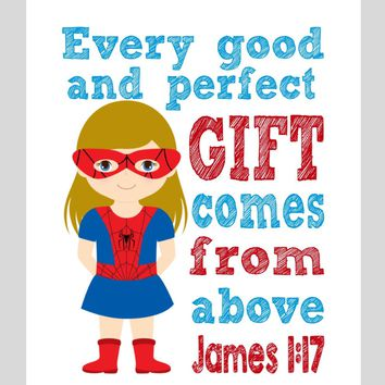 Spidergirl Superhero Christian Nursery Decor Print - Every Good and Perfect Gift Comes From Above - James 1:17