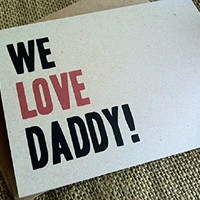 WE LOVE DADDY - Father's Day - Birthday - From Kids - Family - Note Card - Modern - Rustic - Kraft Brown - Recycled - Eco Friendly