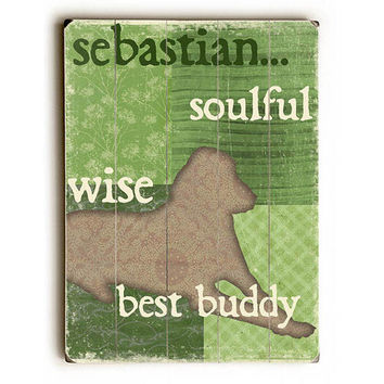 Personalized Soulful Wise Best Buddy by Artist Kate Ward Thacker Planked Wood Sign Wall Decor Art