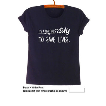 Greys Anatomy T Shirt Black Teen Fashion Funny Saying Quote Hipster Tumblr  Womens Unisex Cool Awesome